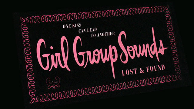 Girl Group Sounds: Lost & Found